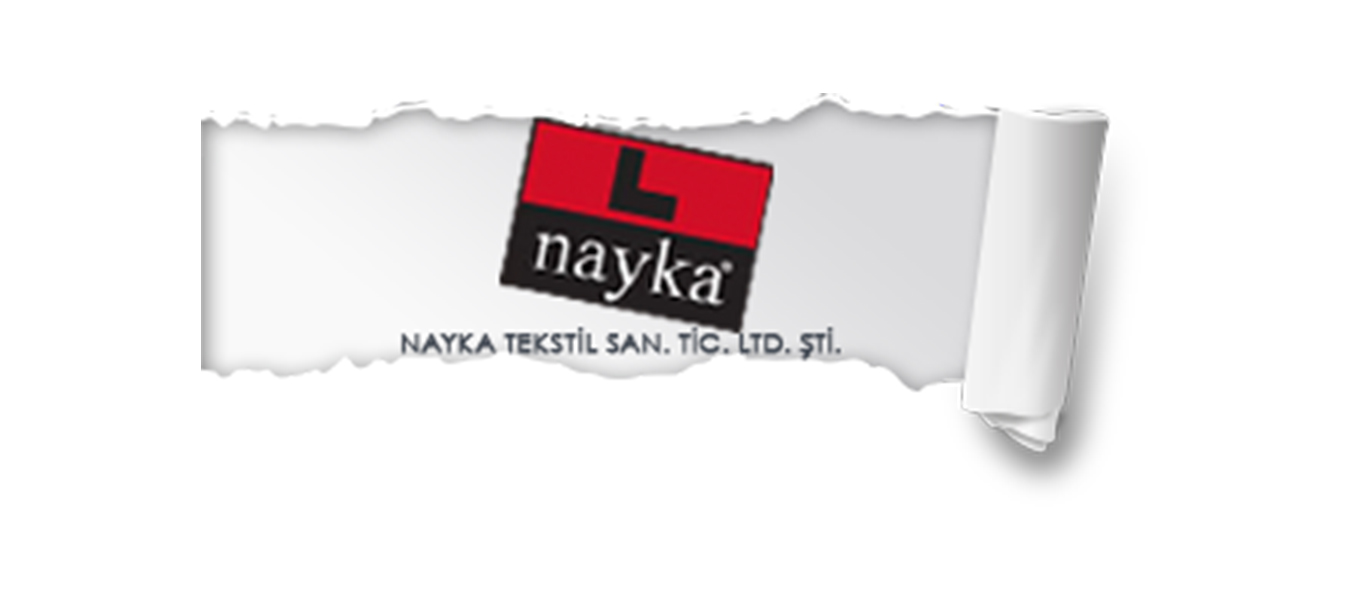 NAYKA TEKSTİL SAN. VE TİC. LTD. ŞTİ.